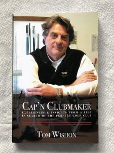 Tom Wishon - The Father of American Club Fitting.